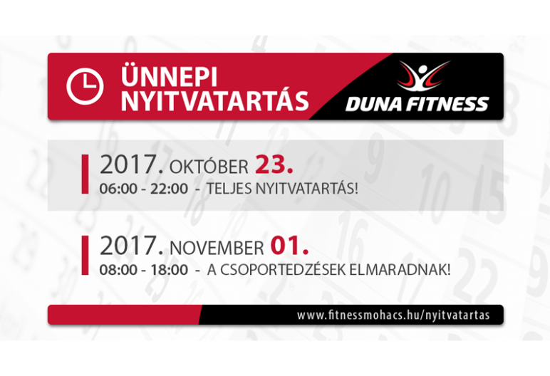 Duna Fitness októberi. novemberi ünnepi nyitvatartás